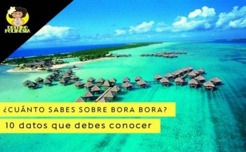 10 curiosidades sobre Bora Bora