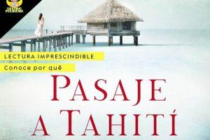 Pasaje a Tahití, opinión de por qué leerlo