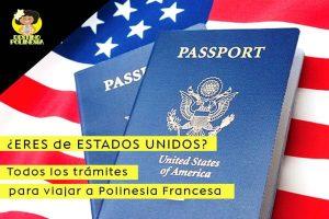 Viajar de Estados Unidos a Polinesia Francesa, todo lo que necesitas saber