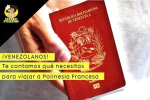 Viajar de Venezuela a Polinesia Francesa, todo lo que tienes que saber